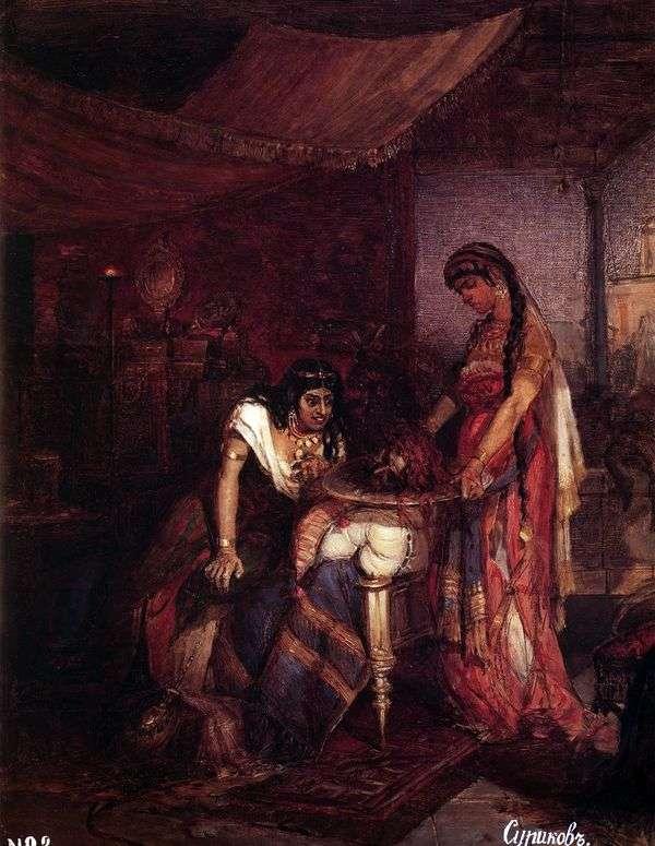 莎乐美把施洗约翰的头带到他的母亲Ihorodiade   Vasily Surikov