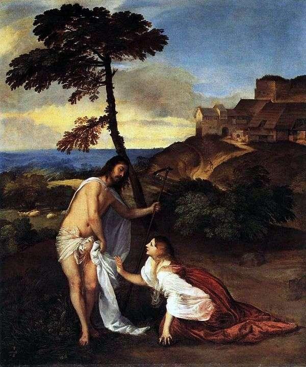 基督出现在抹大拉的玛利亚(请勿触摸我)   提香Vecellio